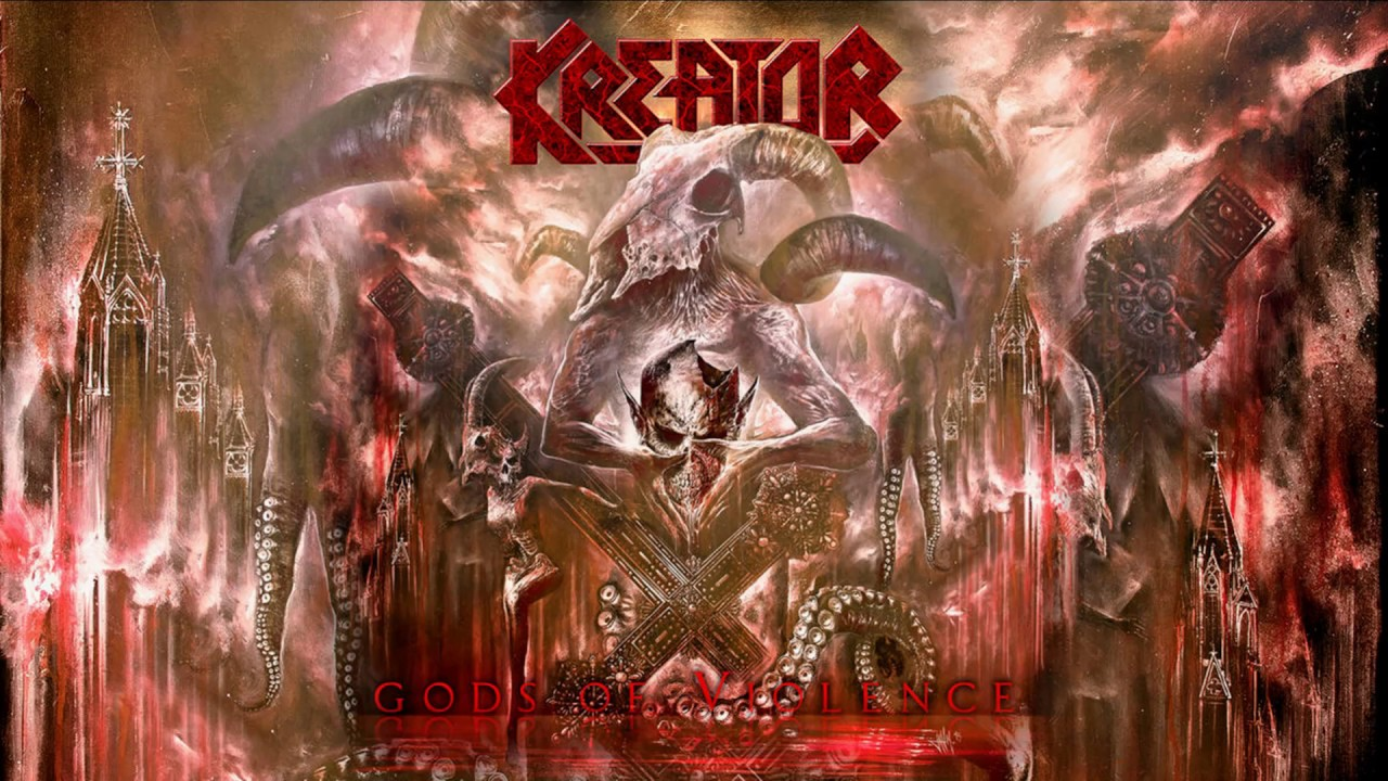 Download Kreator - Gods of Violence (Full Album) 2017