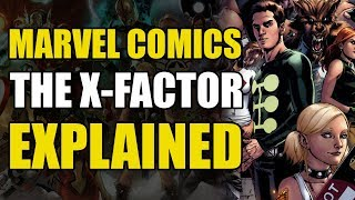 Comics Explained: X-Factor Explained