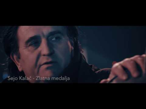 Sejo Kalac - Zlatna medalja (Official Video 2017)