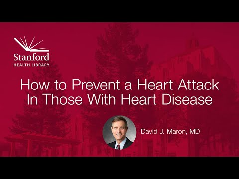 Stanford Doctor on Preventing Heart Attacks in Those with Heart Disease
