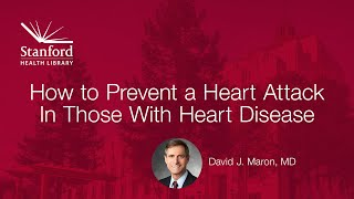 How to Prevent a Heart Attack in Those with Heart Disease
