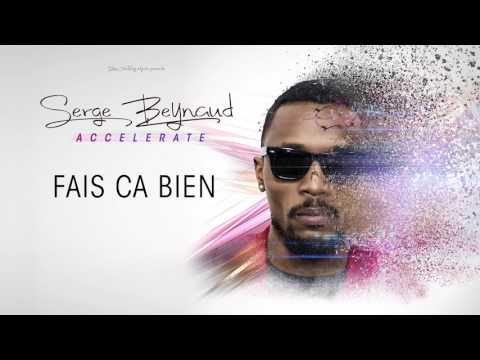 Serge Beynaud - Fais ça bien - audio