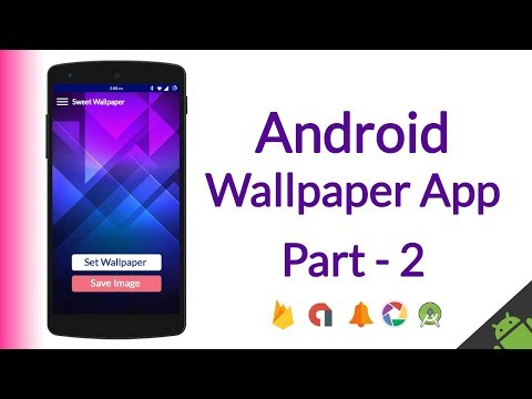 How To Make Android Wallpaper App (AdMob ads, Categories, Material Design, Save Image, etc) - Part 2