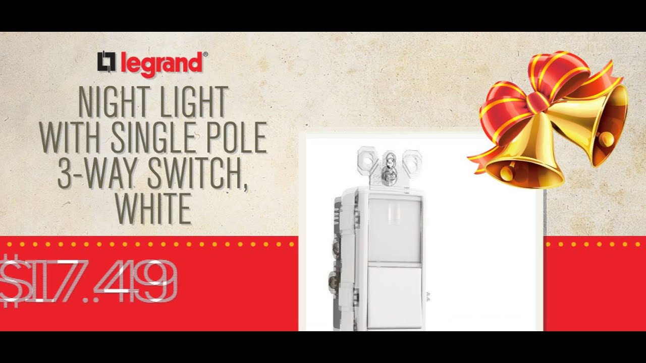 December Holiday Sale Legrand Youtube 3 Way Light Switch