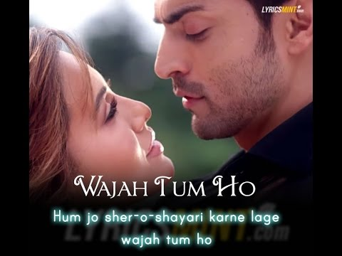 Wajah Tum Ho Lyrics (Title Song) – Tulsi Kumar, Mithoon