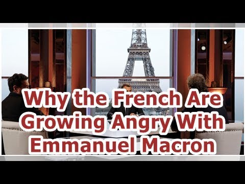 24h News - Why the French Are Growing Angry With Emmanuel Macron
