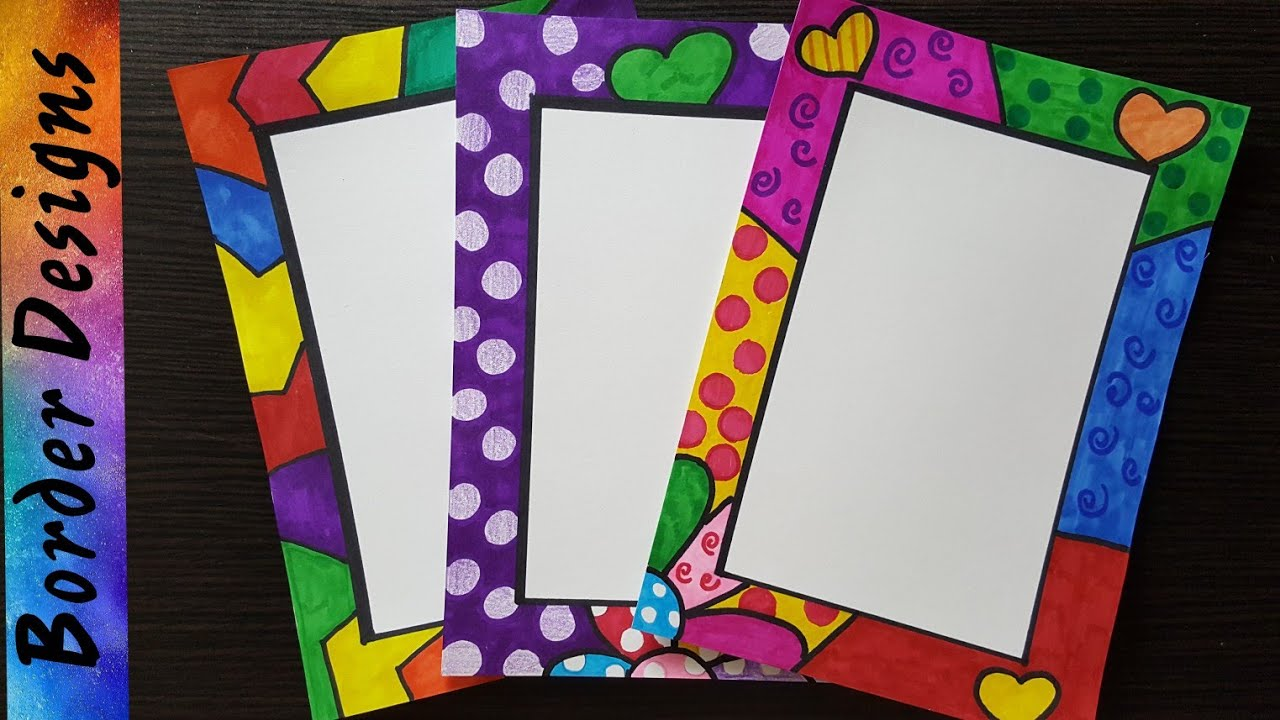 Britto Border Designs On Paper Border Designs Project Work
