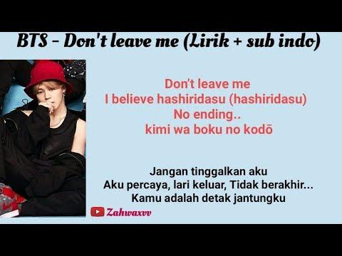 BTS - Don't Leave Me (Lirik + Sub Indo)