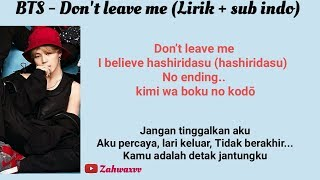 Video BTS - Don't leave me (Lirik + sub indo) download MP3, 3GP, MP4, WEBM, AVI, FLV Juli 2018