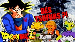 FILM DRAGON BALL SUPER 2018 : DES TSUFURS ?! (PRÉDICTIONS + SPOILERS DBS) - PLT#263