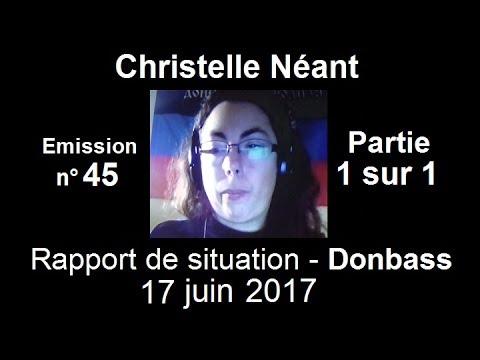 Christelle Néant Donbass SitRep n°45 ~ 17 juin 2017 partie 1 sur 1