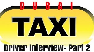 Interview with a Dubai Taxi Driver- Part 2