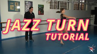 EXCITING Jazz Dance Turn Tutorial