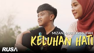 Mizan Harry Khalifah - Keluhan Hati [Official Music Video]
