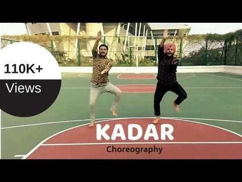 KADAR || Choreography By ANKUSH  | Bhangra 2017
