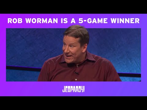 Rob Worman Is A 5-Game Winner | JEOPARDY!
