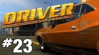 DRIVER SAN FRANCISCO #23 - Das Ende Ordells - [DEUTSCH] [GERMAN] [GAMEPLAY] [PC]
