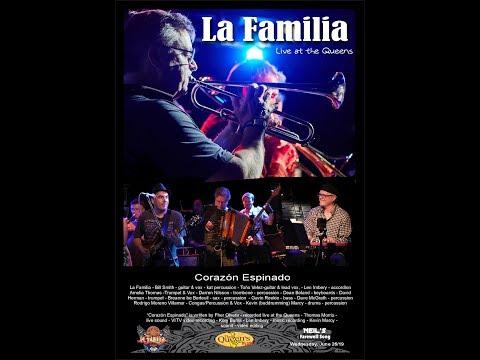 Corazón Espinado  - La Familia    Live at the Queens