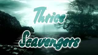Thrice - Scavengers [Lyrics on screen]