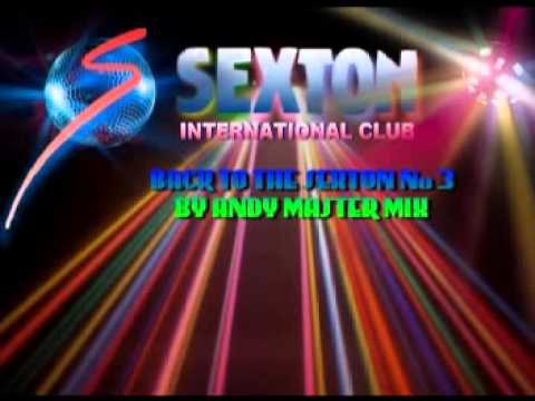 BACK TO THE SEXTON No 3 By ANDY MASTER MIX ((( COMPLETO)))