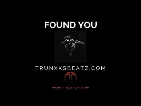 Found You (The Weeknd | Halsey | Rihanna Type Beat) Prod. by Trunxks