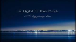 A Light In The Dark A Long Journey Home Full Album