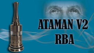 Ataman V2 RBA clone 1:1 from the YEAHSMO   - лёгок на помине...