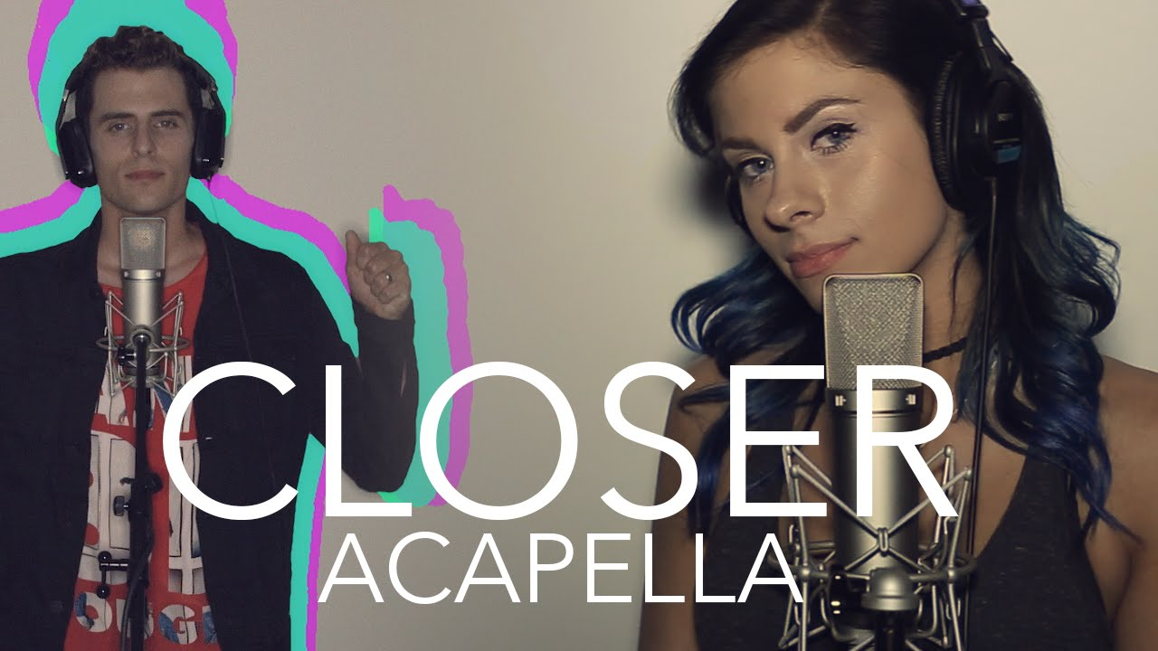 The Chainsmokers - Closer ft  Halsey (Acapella)