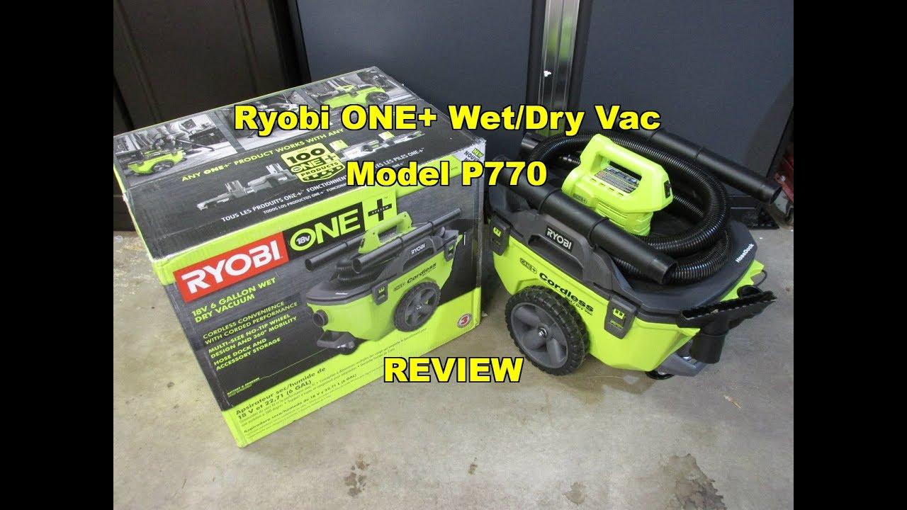 Ryobi One  6 Gallon Cordless Wet  Dry Vacuum P770 Review All New