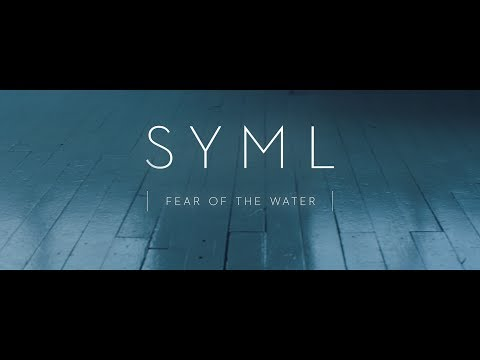 SYML - Fear of the Water [Official Music...