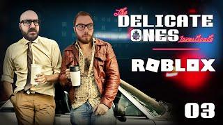 TDO Investigate: Roblox (Xbox One) / 03
