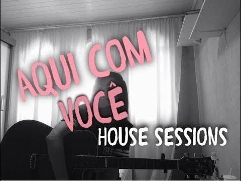 AQUI COM VOCÊ//HOUSE SESSIONS(cover)