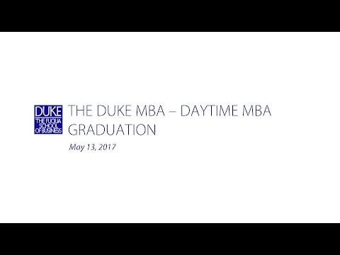 The Duke MBA - Daytime MBA Graduation 2017