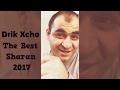Drik Xcho  █▬█ █ ▀█▀  2017  The Best  Sharan