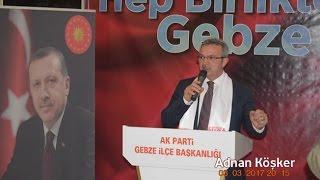 Adnan Köşker 'in Dünden Bugüne Hep Birlikte Gebze Program Konuşması