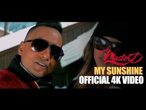 MASTER-D - MY SUNSHINE | OFFICIAL MUSIC VIDEO 4K  | BANGLA URBAN | NEW BANGLA SONG 2017