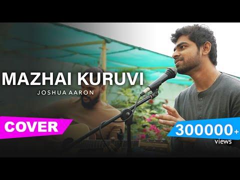 Mazhai Kuruvi (Cover) | Joshua Aaron | Chekka Chivantha Vaanam