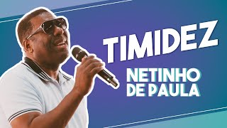Netinho de Paula - Timidez #FMODIA