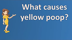 What causes yellow poop ? | Good Health for All
