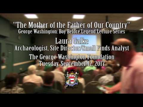 Lecture: The Mother of the Father of Our Country