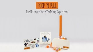 Poop 'n Pull - The Ultimate Potty Training Experience
