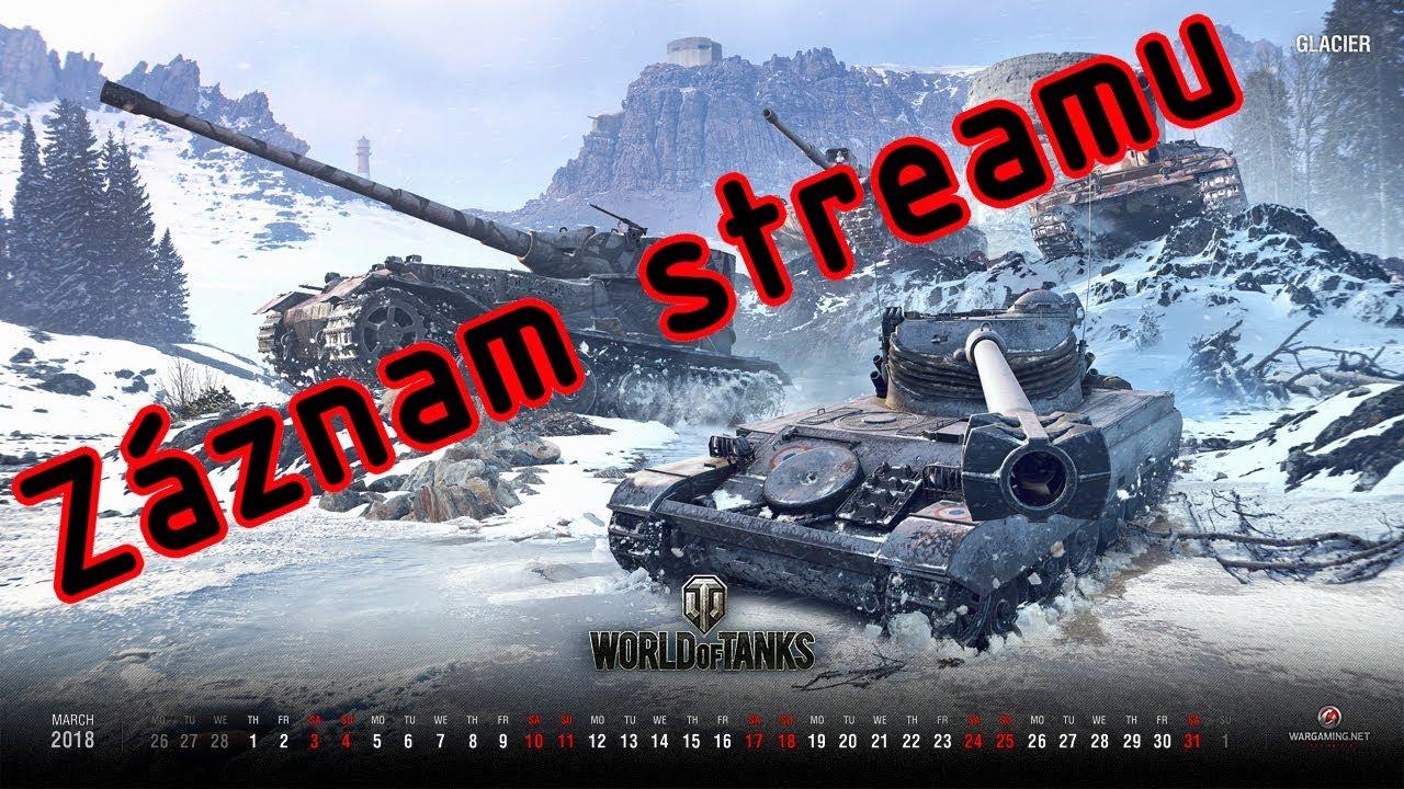Download World of Tanks CZ - Záznam streamu z 13. 4. 2019