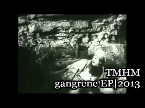 The Man And His Machine - Gangrene EP (Full Album)