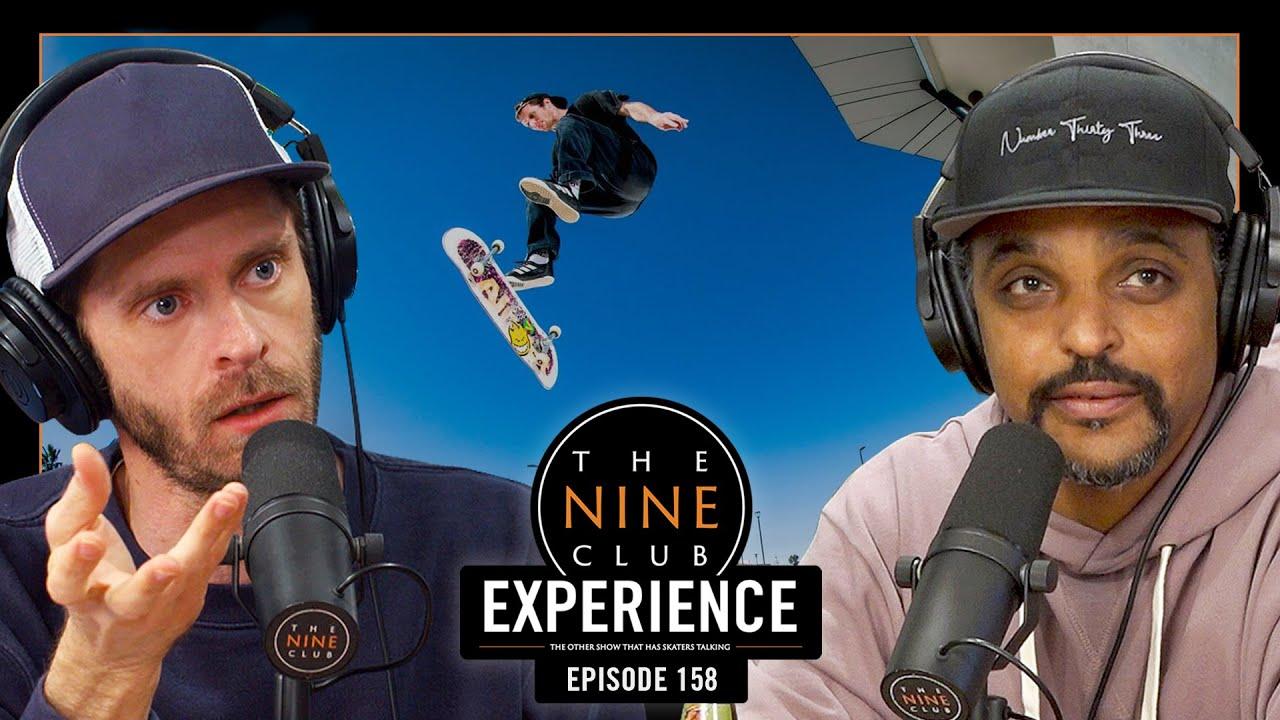 Nine Club EXPERIENCE LIVE #158 - Almost Skateboards, TJ Rogers, Olympics Street