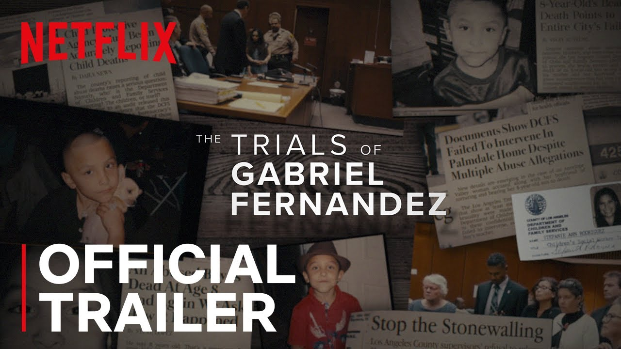 The Trials of Gabriel Fernandez | Official Trailer | Netflix