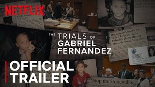 The Trials Of Gabriel Fernandez | Trailer | Netflix