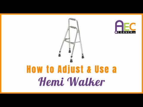 How To Adjust And Use A Hemi Walker