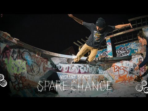 "Vagrant ""Spare Change"" Full Video"