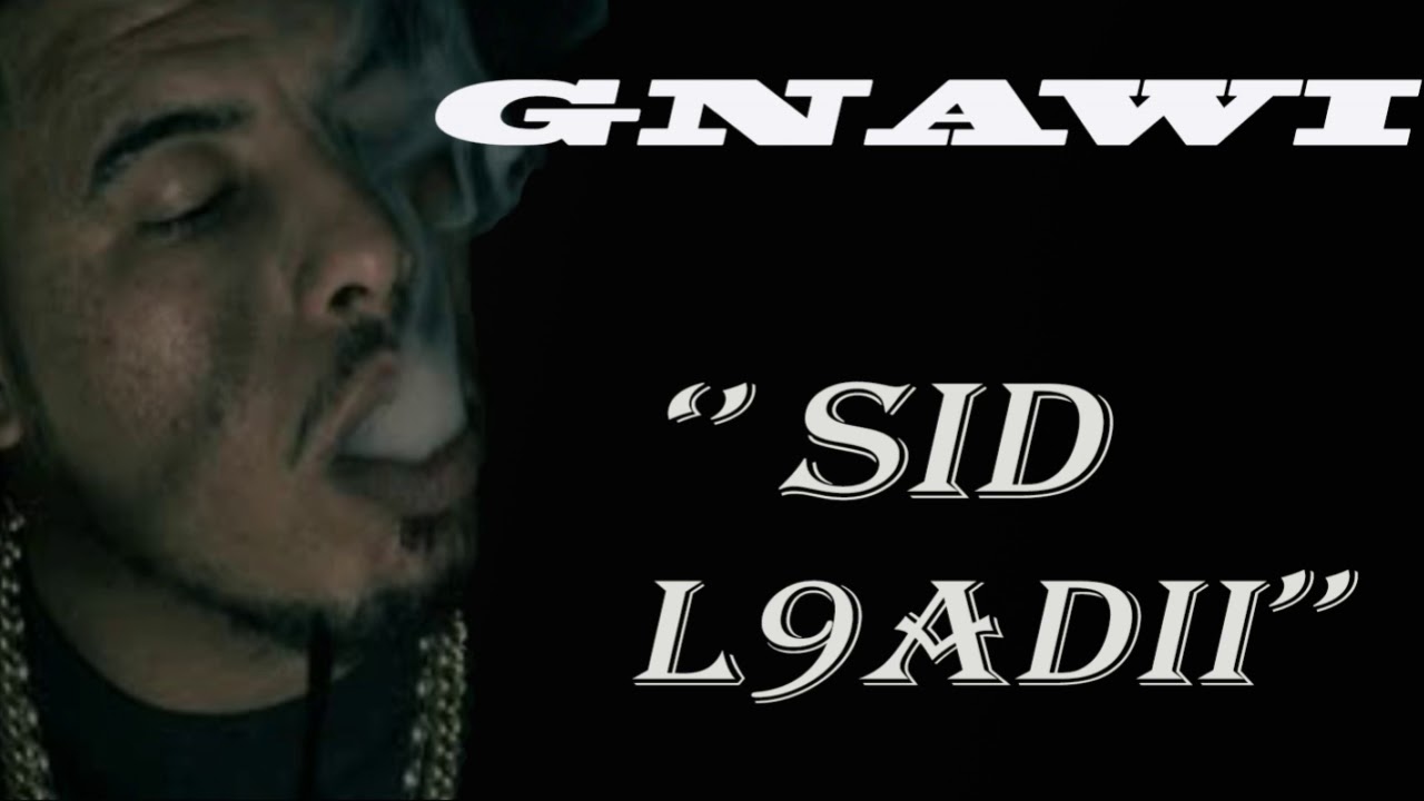 gnawi sid l9adi mp3