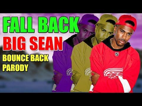 (Parody) Big Sean - Bounce Back (Zach Boog - Fall...